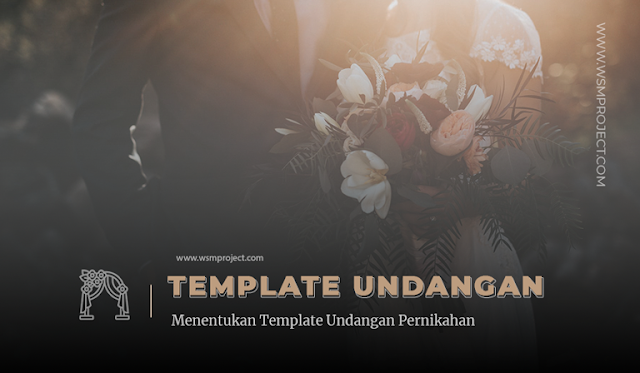 Menentukan-Template-Undangan-Pernikahan