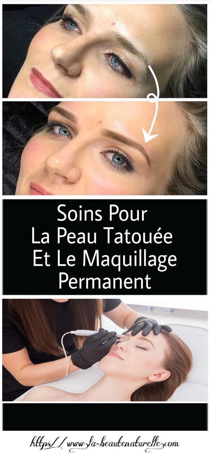 Soins Pour La Peau Tatouée Et Le Maquillage Permanent
