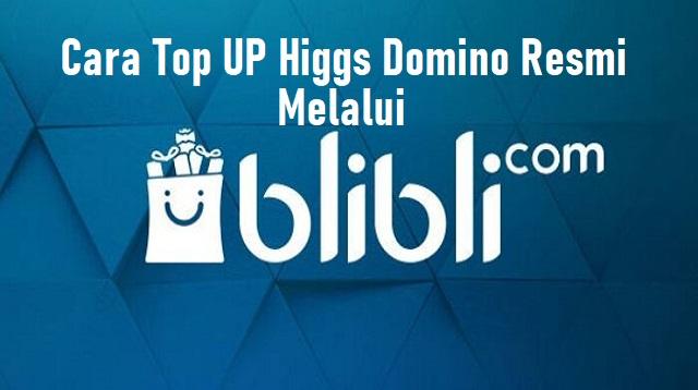 Cara Top UP Higgs Domino Resmi