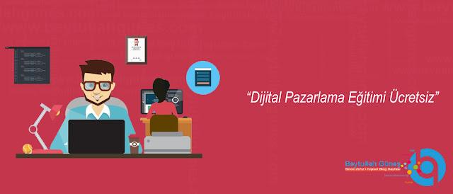 Dijital Pazarlama Eğitimi Ücretsiz