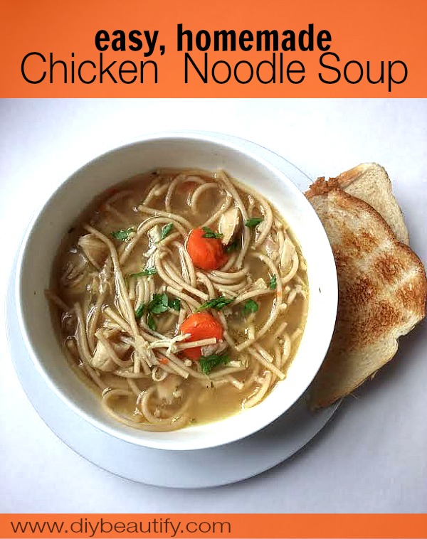 easy chicken noodle soup recipe DIY beautify blog