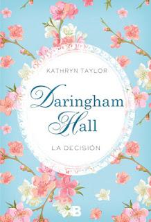 Darigham Hall, la decisión (Kathryn Taylor)