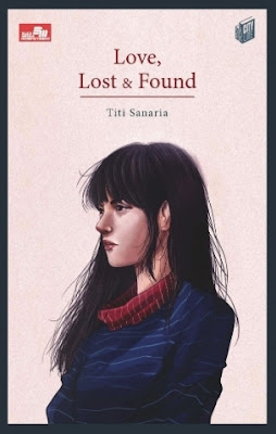 Love, Lost & Found by Titi Sanaria Pdf