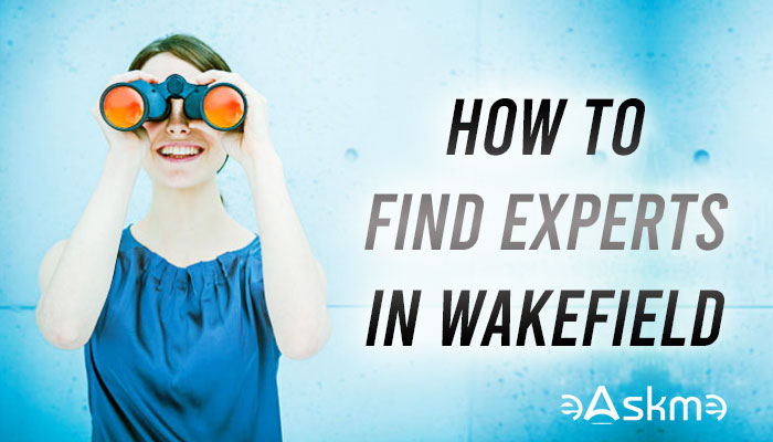 How To Find Experts In Wakefield: 5 Reasons You Need SEO and Tips For Finding Experts In Wakefield: eAskme