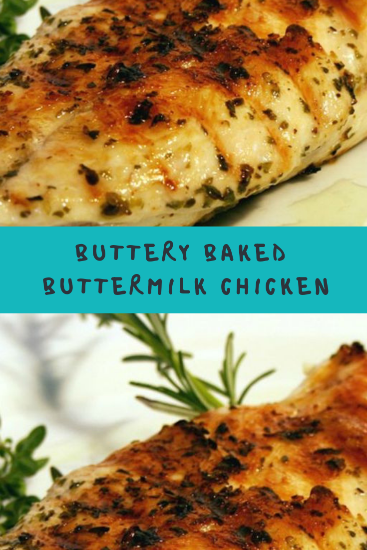 Buttery Baked Buttermilk Chicken Recipe