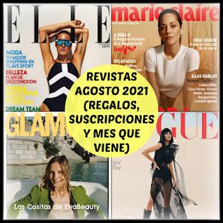 Revistas Agosto 2021 (Regalos, Suscripciones y Mes que viene)