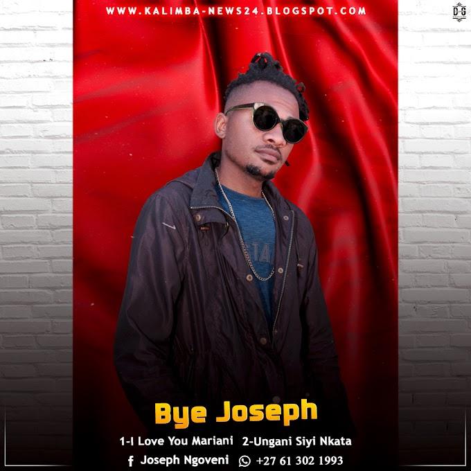 BYE JOSEPH-UNGANI SIYI NKATA(ESCLUSIVO 2020)[DOWNLOAD MP3]