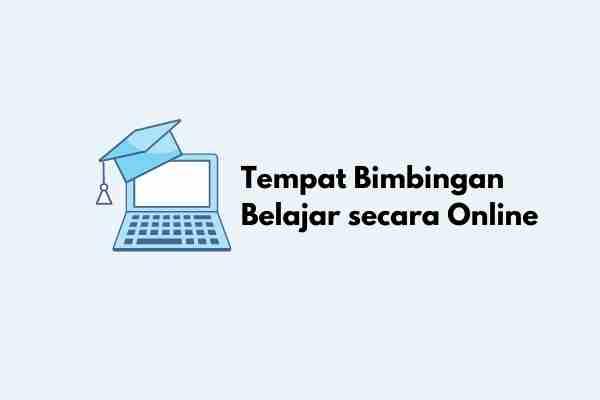 Tempat Bimbingan Belajar secara Online