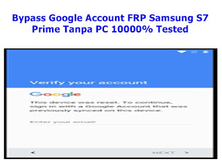 Bypass Google Account FRP Samsung S7 Prime Tanpa PC