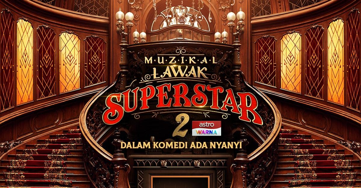 Muzikal Lawak Superstar 2(2020)