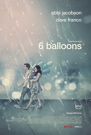 6 Balloons 2018 English 600MB WEB-DL ESubs 720p Full Movie Download Watch Online 9xmovies Filmywap Worldfree4u