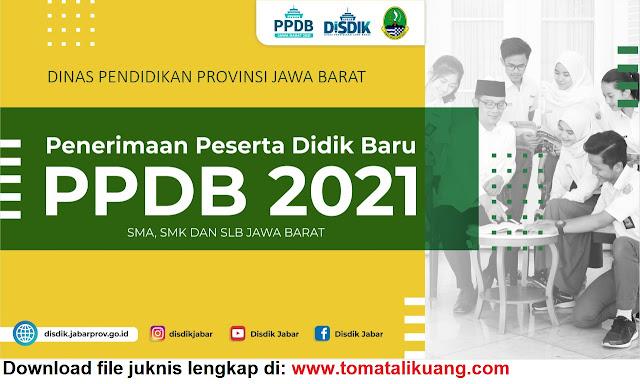 juknis jadwal ppdb sma smk slb provinsi jawa barat jabar tahun pelajaran 2021 2022 pdf tomatalikuang.com