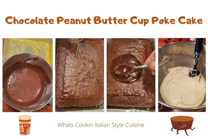 this is a collage on how to make a chocolate peanut butter cup poke cake