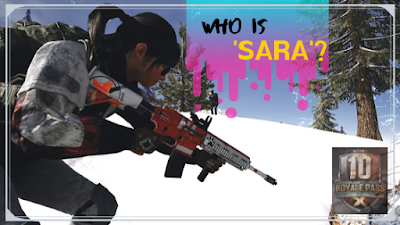 PUBG Mobile introduces a new female Character 'SARA'!