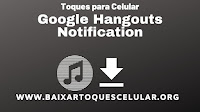 Toque para celular Google Hangouts Notification