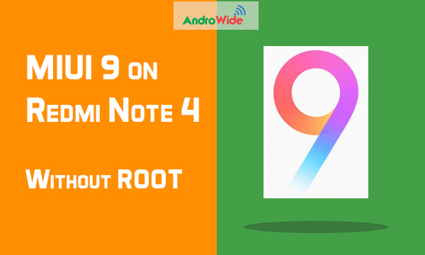 how to flash miui 9 on redmi note 4 without root