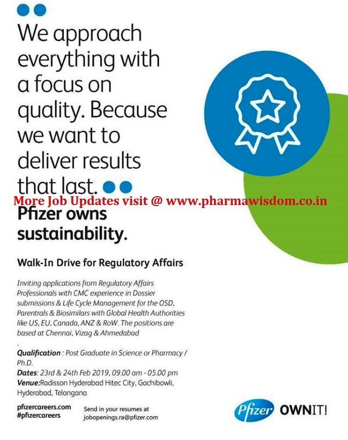 Pfizer - Walk-In Drive for Regulatory Affairs on 23rd & 24th