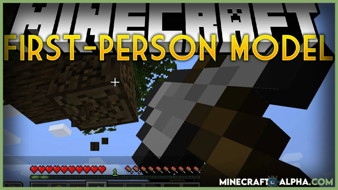 Minecraft First-person Model Mod 1.17.1 (Third-person Model in First-person)