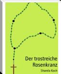 http://www.bookrix.de/_ebook-sharela-koch-der-trostreiche-rosenkranz/