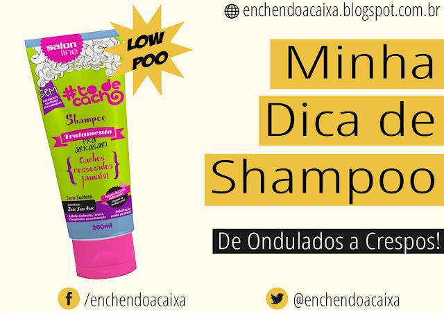 Shampoo Pra Arrasar - Linha #ToDeCacho