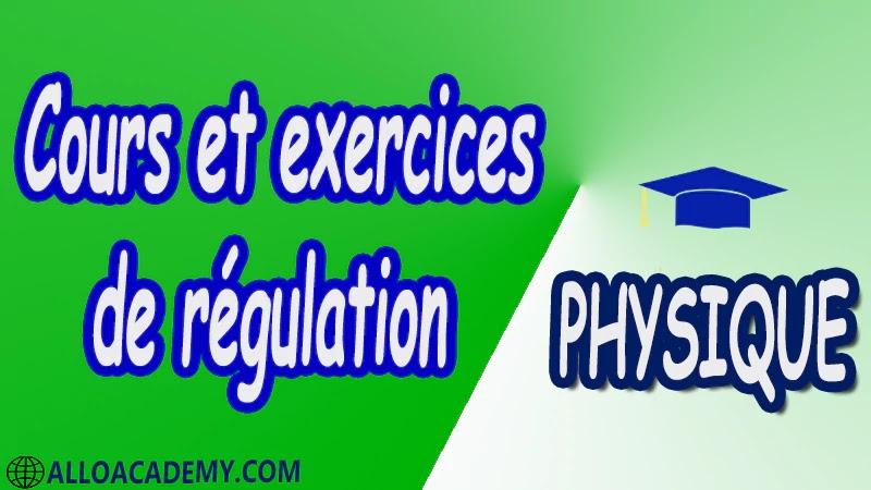 Cours et exercices de régulation pdf Physique Régulation INTRODUCTION SYSTEMES LINEAIRES ALGEBRE DES SCHEMAS FONCTIONNELS SYSTEMES LINEAIRES STABILITE DES SYSTEMES ASSERVIS LINEAIRES LES DIAGRAMMES DE BODES ET NYQUIST Cours Résumé Exercices corrigés Examens corrigés Travaux dirigés td Travaux pratiques TP Devoirs corrigés Contrôle corrigé