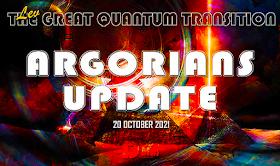 Argorians Update 20. Oktober 2021 - Der große Quantenübergang - Von Lev