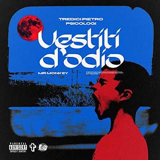 """Copertina di """"Vestiti D'Odio"""", il nuovo singolo di Tredici Pietro e PSICOLOGI."""