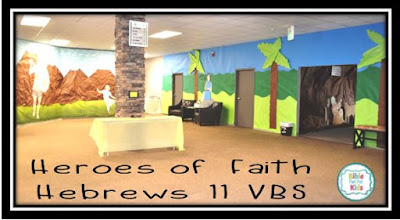 https://www.biblefunforkids.com/2019/08/vbs-heroes-of-faith-in-hebrews-11.html