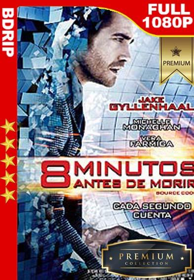 8 minutos antes de morir (2011) [1080p BDrip] [Latino-Inglés] [LaPipiotaHD]