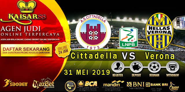 Prediksi Bola Terpercaya Liga Italan Serie B Cittadella Vs Verona 31 Mei 2019