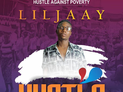 DOWNLOAD MP3: Lil jaay - Hustle
