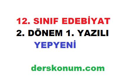 12. SINIF EDEBİYAT 2. DÖNEM 1. YAZILI SORULARI 2021