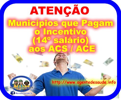 Lista ATUALIZADA dos Municípios que Pagam o Incentivo Adicional (14º salário) aos ACS / ACE 2017 1