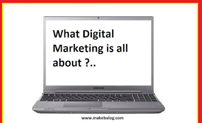 What digital marketing is all about
