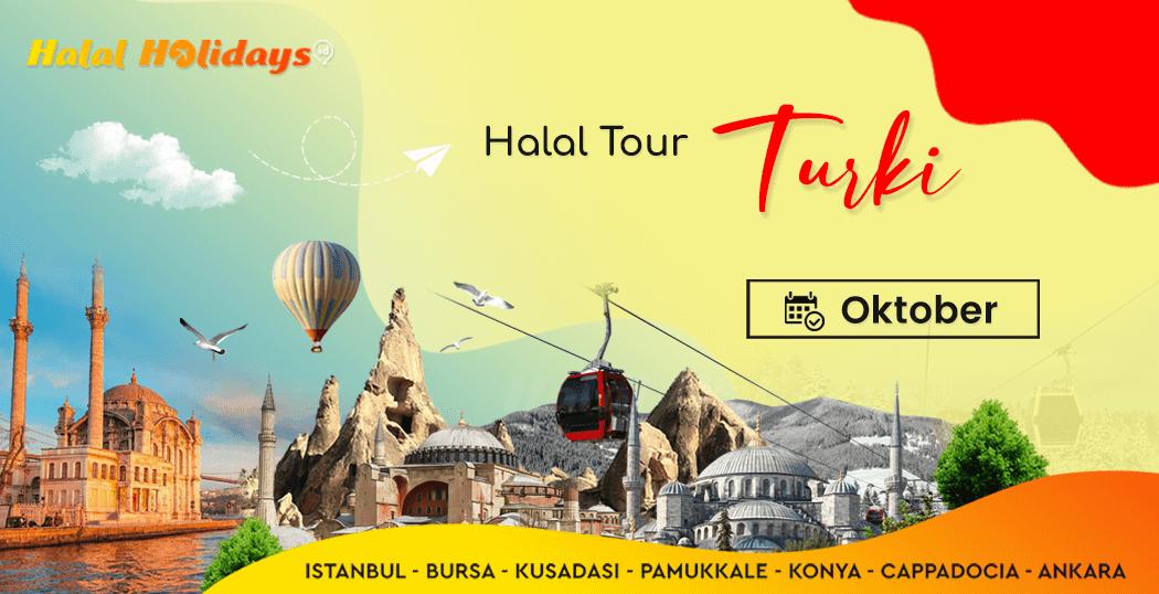 Paket Wisata Halal Turki jadwal bulan oktober 2022