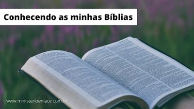 conhecendo as minhas bíblias