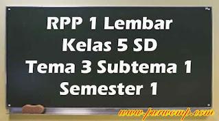 rpp-1-lembar-kelas-5-tema-3-subtema-1