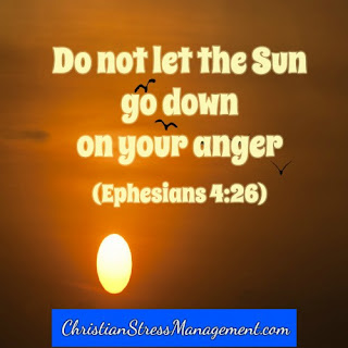 Do not let the sun go down on your anger Ephesians 4:26