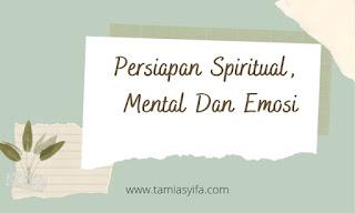 Persiapan spiritual mental dan emosi