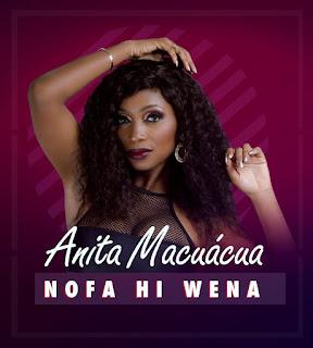 Anita Macuacua - Nofa hi Wena