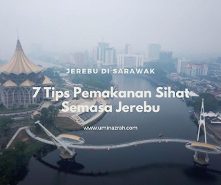 Jerebu di Sarawak 2019 7 Tips Pemakanan Sihat Semasa Jerebu