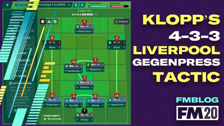 FM20 - Jurgen Klopp's 4-3-3 Liverpool Gegenpress Tactic