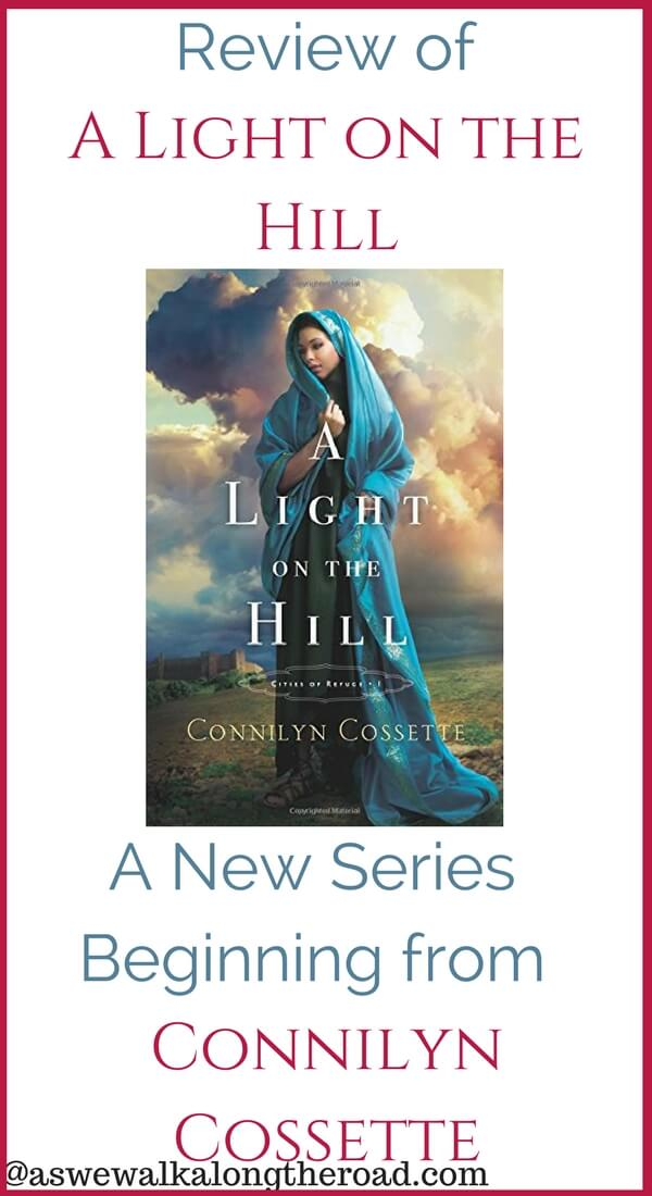 Review of A Light on a Hill Christian fiction by Connilyn Cossette