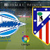 Prediksi Alaves vs Atletico Madrid , Minggu 03 Januari 2021 Pukul 22.15 WIB @beIN Sports 1
