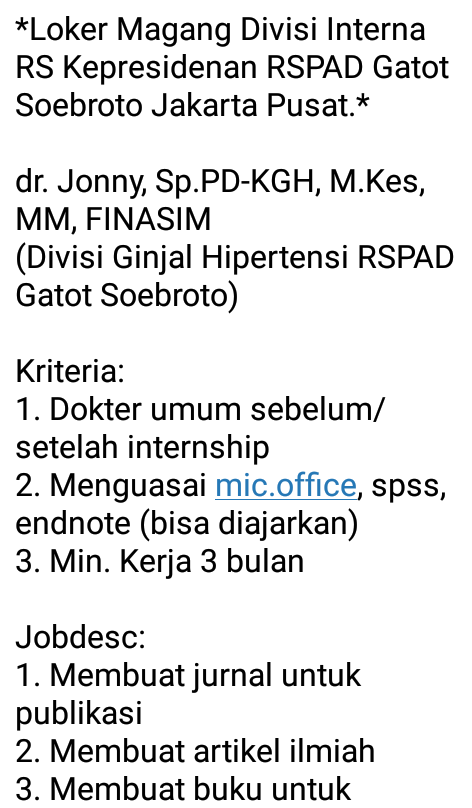 Loker Magang Divisi Interna RS Kepresidenan RSPAD Gatot Soebroto Jakarta Pusat.*