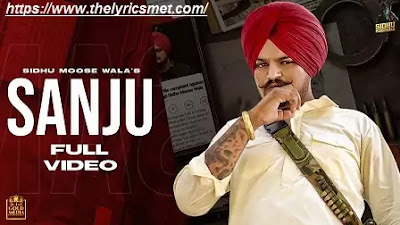 Sanju Song Lyrics | Sidhu Moose Wala | Latest Punjabi Songs 2020