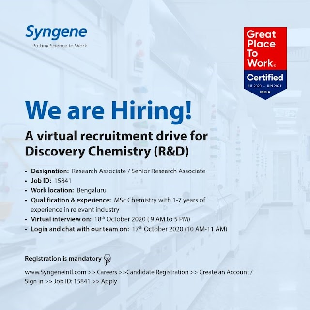 Syngene International | Virtual interview for Discovery Chemistry (Synthetic R&D team) at Bangalore on 18 Oct 2020