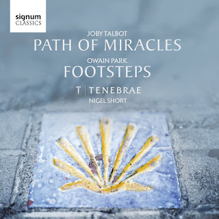 Joby Talbot - Path of Miracles - Tenebrae - Signum Classics