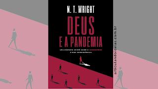 Capa do livro Deus e a pandemia: Uma resposta cristã sobre o coronavírus e suas consequências