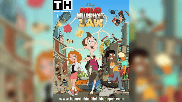 Milo Murphy's Law In HINDI Episodes [Disney Channel Dubbed] Free Download